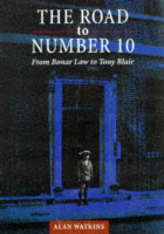 9780715628157: The Road to Number 10: From Bonar Law to Tony Blair