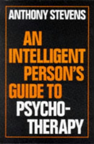 9780715628201: An Intelligent Person's Guide to Psychotherapy (Intelligent Person's Guide Series)