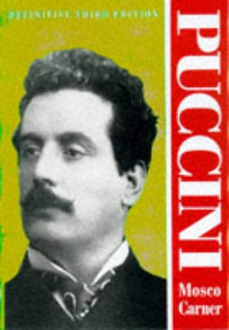 9780715628881: Puccini: Critical Biography