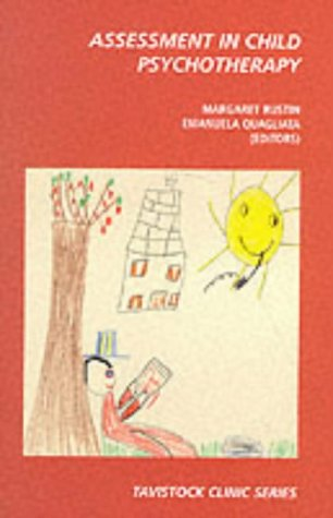 9780715628935: Assessment in Child Psychotherapy (The Tavistock Clinic Series)