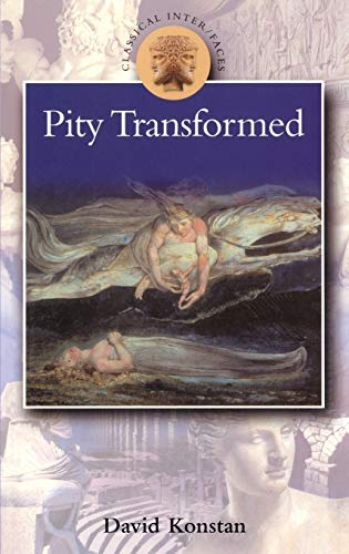 9780715629048: Pity Transformed (Classical Inter/Faces)
