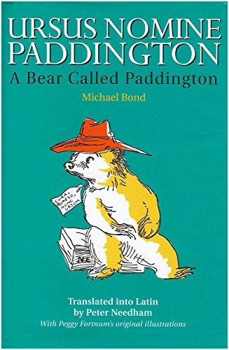 Ursus Nomine Paddington (A Bear Called Paddington).: Bond, Michael.