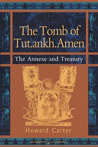 9780715629642: 3: The Tomb of Tut.ankh.Amen: Annexe and Treasury v. 3 (Duckworth Egyptology Series)