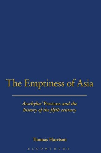 9780715629680: The Emptiness of Asia: Aeschylus' 'Persians' and the History of the Fifth Century