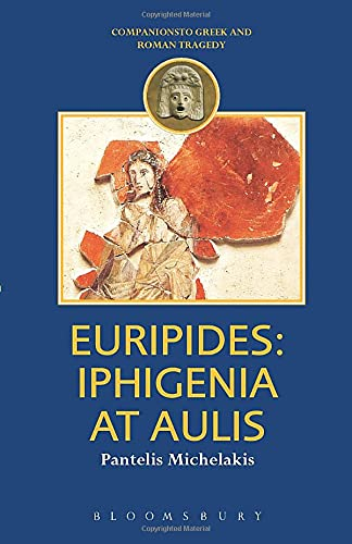 9780715629949: Euripides: Iphigenia at Aulis