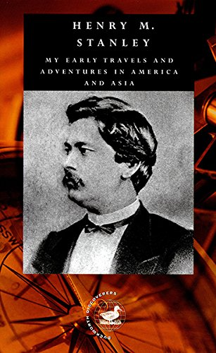 9780715630853: My Early Travels and Adventures in America and Asia: Volume 1 (Duckworth Discoverers) (Vol 1)