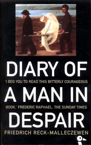 9780715631003: Diary of a Man in Despair: A Masterpiece About the Comprehension of Evil (Duckbacks)