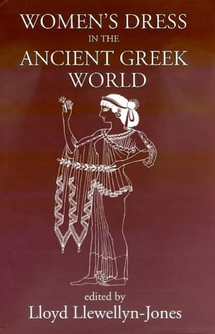 9780715631300: Women's Dress in the Ancient Greek World (Classical Press of Wales)