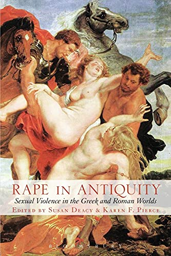 9780715631478: Rape in Antiquity: Sexual Violence in the Greek and Roman Worlds