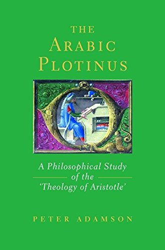 9780715631638: Arabic Plotinus: A Philosophical Study of the 'Theology of Aristotle'