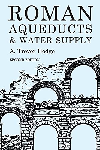9780715631713: Roman Aqueducts and Water Supply (Duckworth Archaeology)
