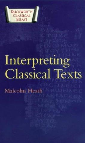9780715631744: Interpreting Classical Texts (Duckworth Classical Essays)