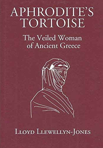 9780715631829: Aphrodite's Tortoise: The Veiled Woman of Ancient Greece