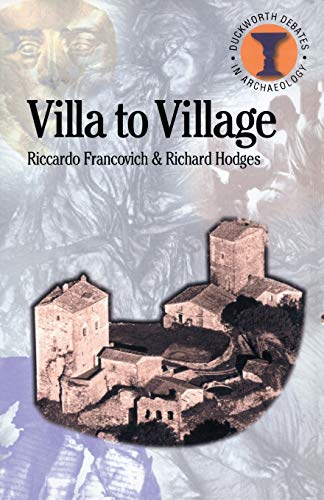 9780715631928: Villa to Village: The Transformation of the Roman Countryside (Debates in Archaeology)