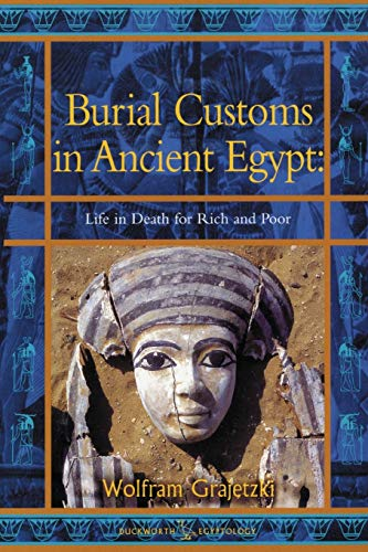 9780715632178: Burial Customs in Ancient Egypt: Life in Death for Rich and Poor