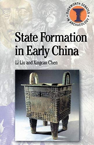 9780715632246: State Formation in Early China (Debates in Archaeology)