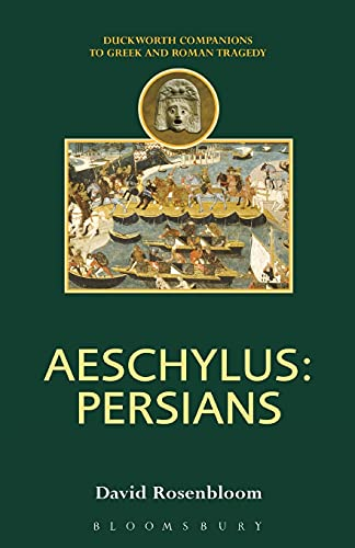 9780715632864: Aeschylus: Persians (Companions to Greek and Roman Tragedy)
