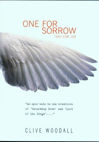 One For Sorrow, Two For Joy: Clive Woodall