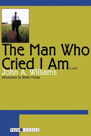 9780715633274: The Man Who Cried I am (Tusk Ivories Series)