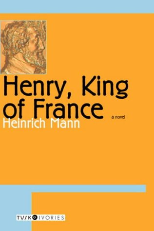 9780715633281: Henry, King of France (Tusk Ivories Series)