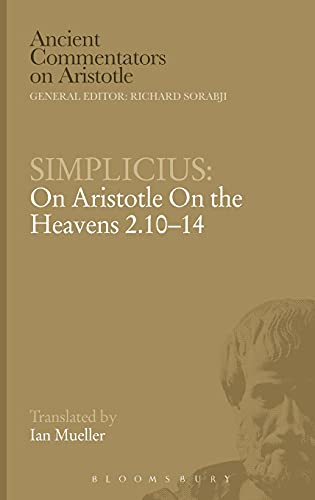 9780715633427: On Aristotle on the Heavens 2.10-14 (Ancient Commentators on Aristotle) (Chapter 2 10-14)