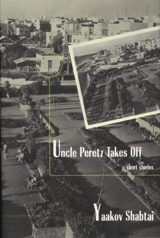 9780715633434: Uncle Peretz Takes Off