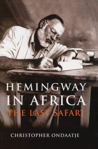 9780715633601: Hemingway in Africa : The Last Safari