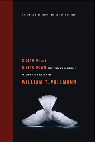 Rising Up and Rising Down: Some Thoughts: William T. Vollman