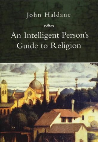 9780715633762: An Intelligent Person's Guide to Religion