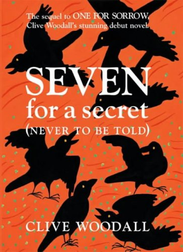 Seven for a Secret (Never to be Told) ***SIGNED***: Clive Woodall
