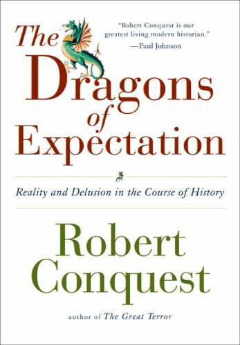 9780715634264: The Dragons of Expectation: Reality and Delusion in the Course of History