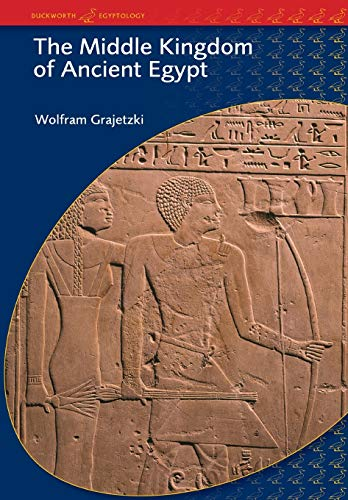 9780715634356: The Middle Kingdom of Ancient Egypt: History, Archaeology and Society (BCP Egyptology)