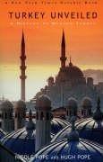9780715634462: Turkey Unveiled