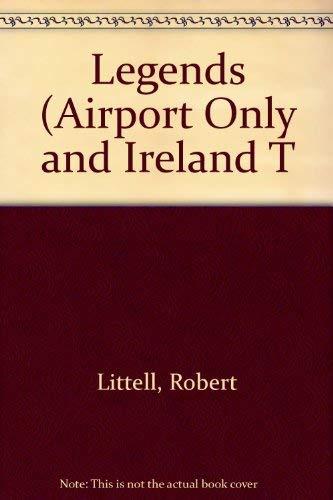 Legends: Robert Littell