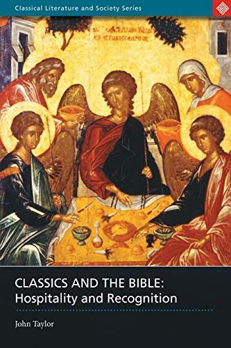 Classics and the Bible Hospitality and recognition