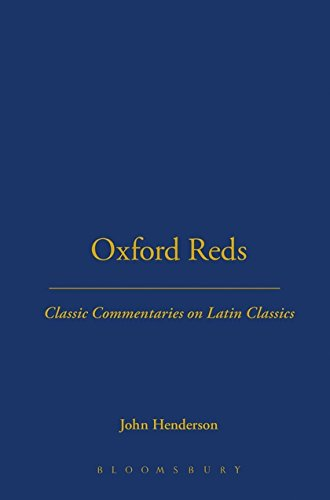 Oxford Reds: Classic Commentaries on Latin Classics: John Henderson