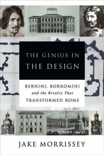 9780715635322: The Genius in the Design: Bernini, Borromini, and the Rivalry That Transformed Rome