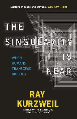 9780715635612: The Singularity Is Near: When Humans Transcend Biology