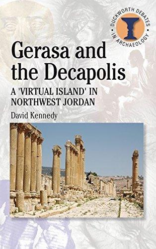 9780715635674: Gerasa and the Decapolis (Duckworth Debates in Archaeology)