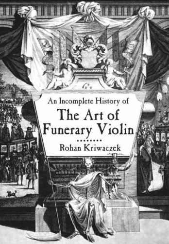 9780715636046: Incomplete History of the Art of the Funerary Violin