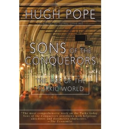 9780715636053: Sons of the conquerors: The rise of the Turkic world