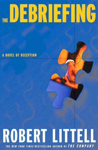 9780715636138: The Debriefing: A Novel of Deception