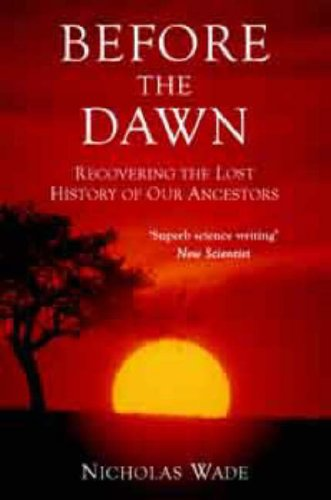 9780715636589: Before the Dawn: Recovering the Lost History of Our Ancestors