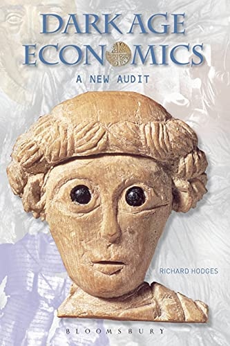 9780715636794: Dark Age Economics: A New Audit (Duckworth Debates in Archaeology)