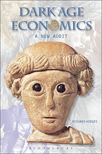 9780715636794: Dark Age Economics: A New Audit (Duckworth Debates in Archaeology)