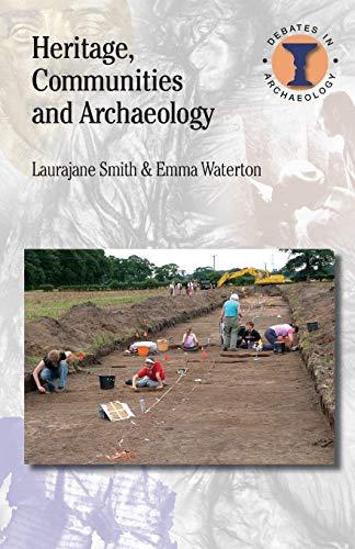9780715636817: Heritage, Communities and Archaeology (Debates in Archaeology)