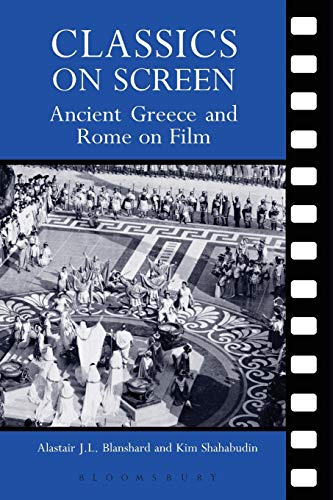 9780715637241: Classics on Screen: Ancient Greece and Rome on Film