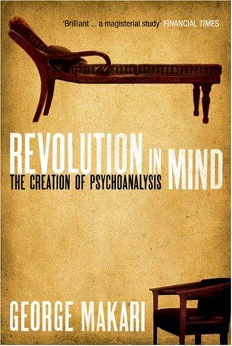 9780715637753: Revolution in Mind: The Creation of Psychoanalysis