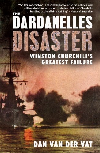 9780715637791: The Dardanelles Disaster: Winston Churchill's Greatest Failure