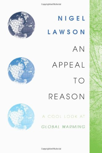 9780715637869: Appeal to Reason: A Cool Look at Global Warming